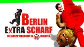 Berlin Extra Scharf: die ultimative Berlin-Comedy