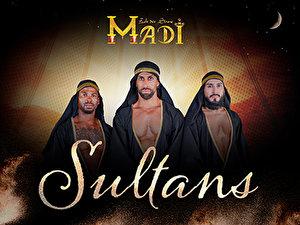 Sultans - Die orientalische Dinnershow