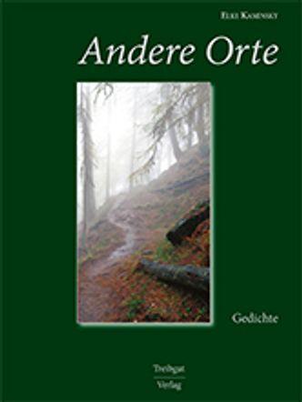 "Bildvergrößerung: Cover: Elke Kaminsky ""Andere Orte"""