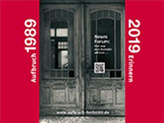Bildvergrößerung: Titelbild: Aufbruch 1989 - Erinnern 2019