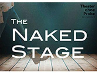 Bildvergrößerung: The Naked Stage