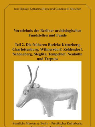 Buchcover: Verzeichnis der Berliner archäologischen Fundstellen und Funde, Teil 2