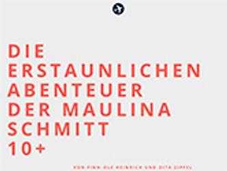 Bildvergrößerung: Die Abenteuer der Maulina Schmitt