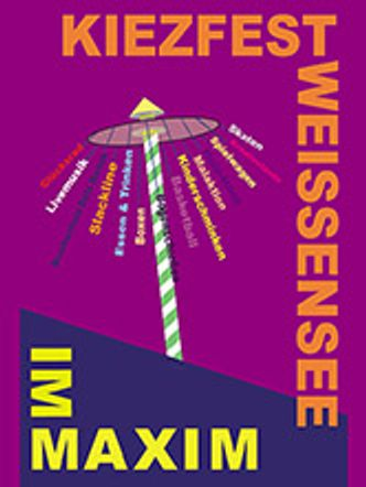 Bildvergrößerung: Plakat: Kiezfest Weißensee im Maxim 2019