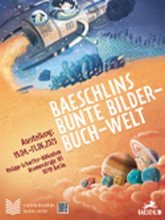 Baeschlins bunte Bilder-Buch-Welt