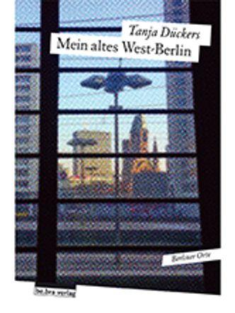 """Bildvergrößerung: Cover: """"Mein altes Westberlin"""""""