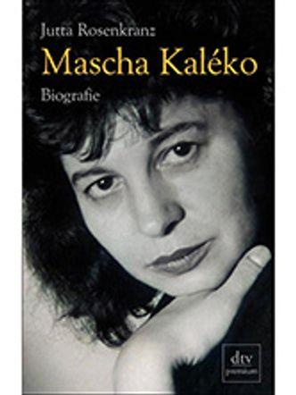 Bildvergrößerung: Buchcover: Mascha Kaleko, Biografie