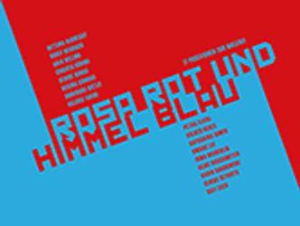 Bildvergrößerung: Titelbild: Rosa Rot und Himmel Blau