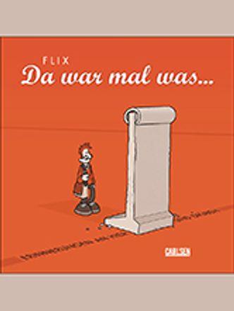 "Bildvergrößerung: Flix: ""Da war mal was ..."""