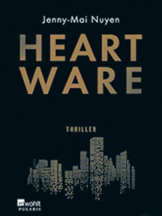 "Bildvergrößerung: Jenny-Mai Nuyen: ""Heartware"", Cover"