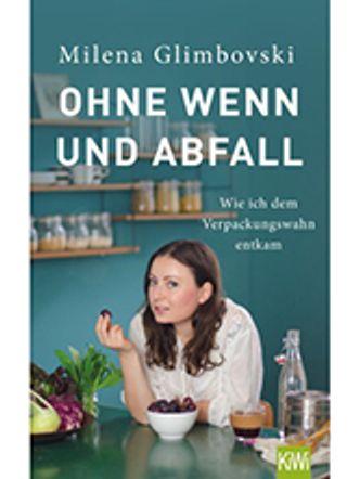 """Bildvergrößerung: Cover: """"Ohne wenn und Abfall"""""""
